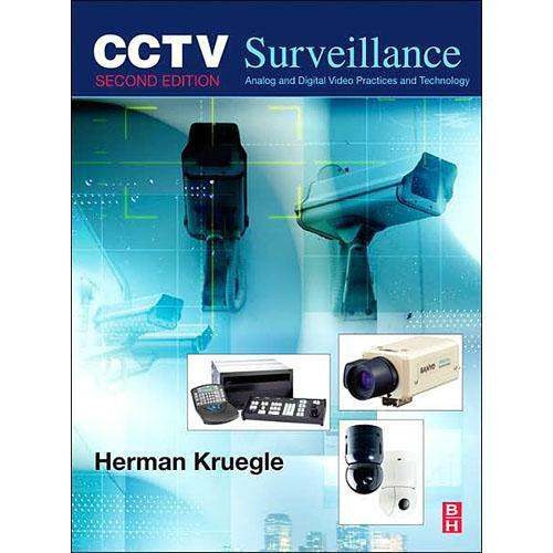 Focal Press Book: CCTV Surveillance by Herman Kruegle 750677686
