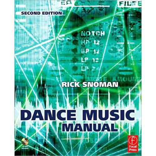 Focal Press Book/CD: Dance Music Manual by Rick 9780240521077