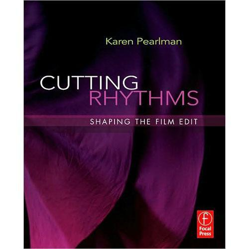 Focal Press Book: Cutting Rhythms: Shaping 9780240810140