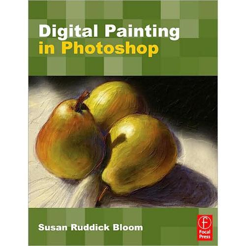 Focal Press Book: Digital Painting in Photoshop by 9780240811147