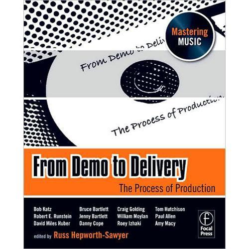 Focal Press Book: From Demo to Delivery Edited by 9780240811321