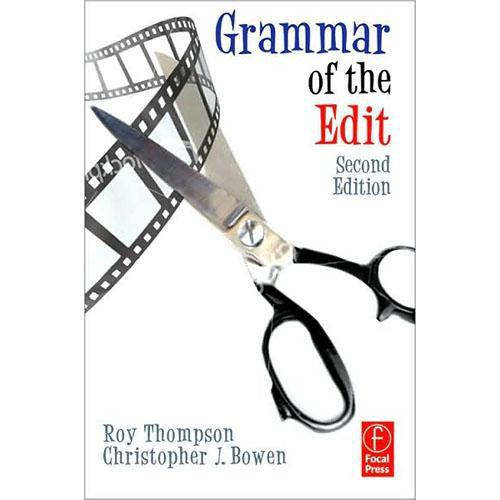 Focal Press Book: Grammar of the Edit by Roy 9780240521206