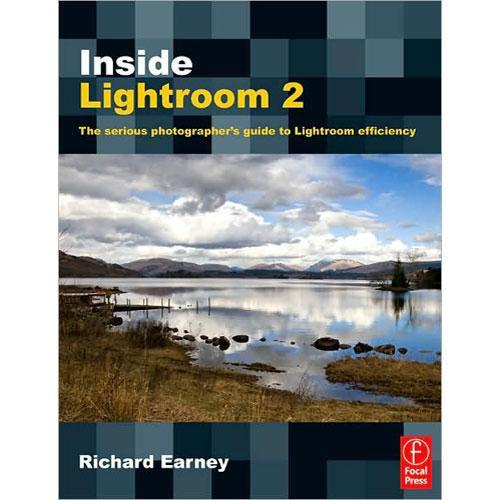 Focal Press Book: Inside Lightroom 2 by Richard 9780240811420