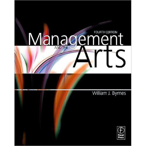 Focal Press Book: Management and the Arts 978-0-240-81004-1, Focal, Press, Book:, Management, the, Arts, 978-0-240-81004-1,