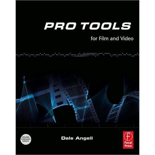Focal Press Book: Pro Tools for Film and Video 978-0-240-52077-3