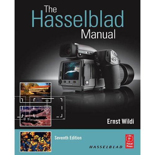 Focal Press Book: The Hasselblad Manual 9780240810263