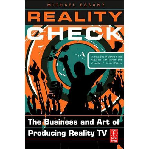 Focal Press Reality Check: The Business and Art of 9780240810300