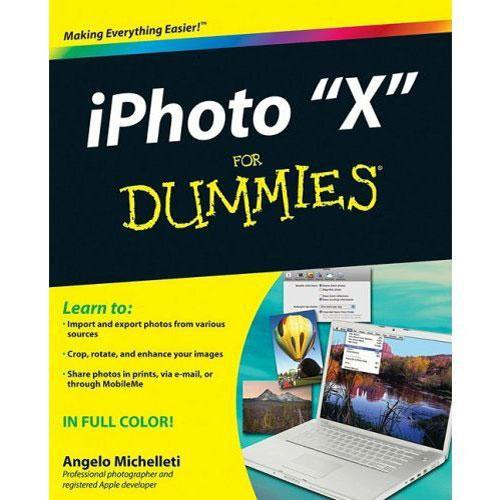 Wiley Publications iPhoto X for Dummies 978-0-470-43371-3