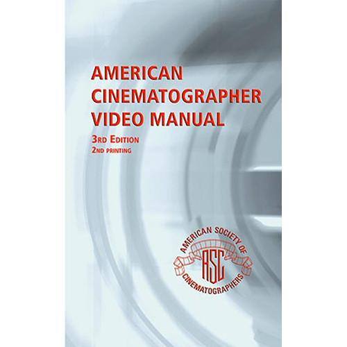 ASC Press Book: ASC Video Manual, 3rd Edition by 0-935578-14-5