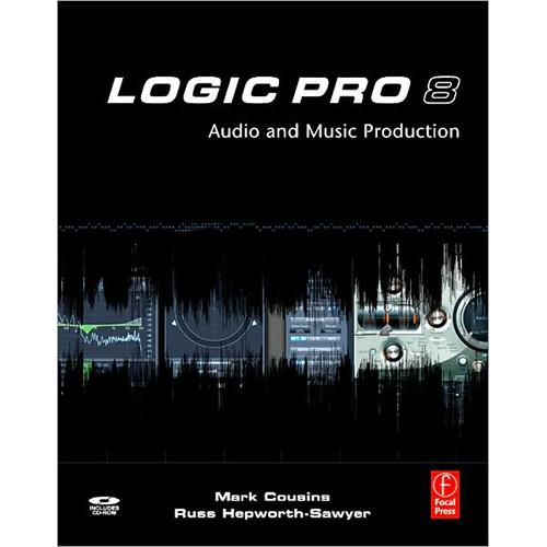 Focal Press Book: Logic Pro 8 by Mark Cousins, 9780240520476