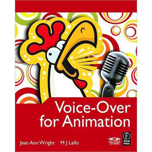 Focal Press Book: Voice-Over for Animation by 978-0-240-81015-7