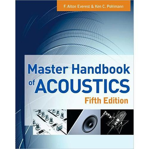 McGraw-Hill Master Handbook of Acoustics, 5th 9780071603324