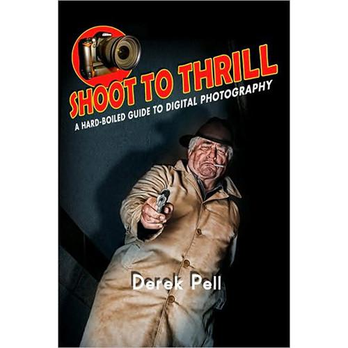 Pearson Education Book: Shoot to Thrill: A 978-0-7897-4240-0